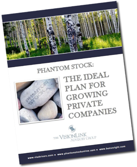 Phantom Stock: Ideal Plan for Growing Private Companies White Paper